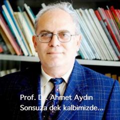 Ahmet Aydın Hocamızın Çok Değerli Anısına